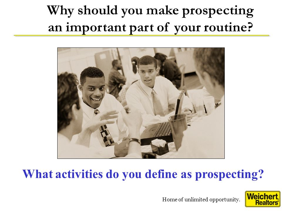 Why should you make prospecting an important part of your routine