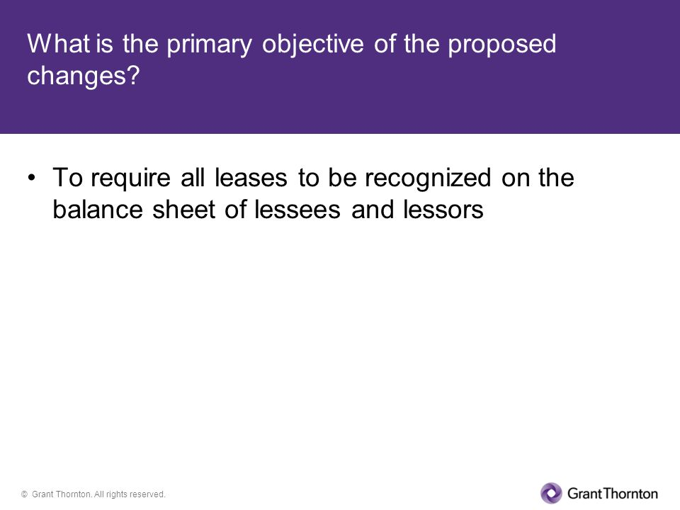 What is the primary objective of the proposed changes