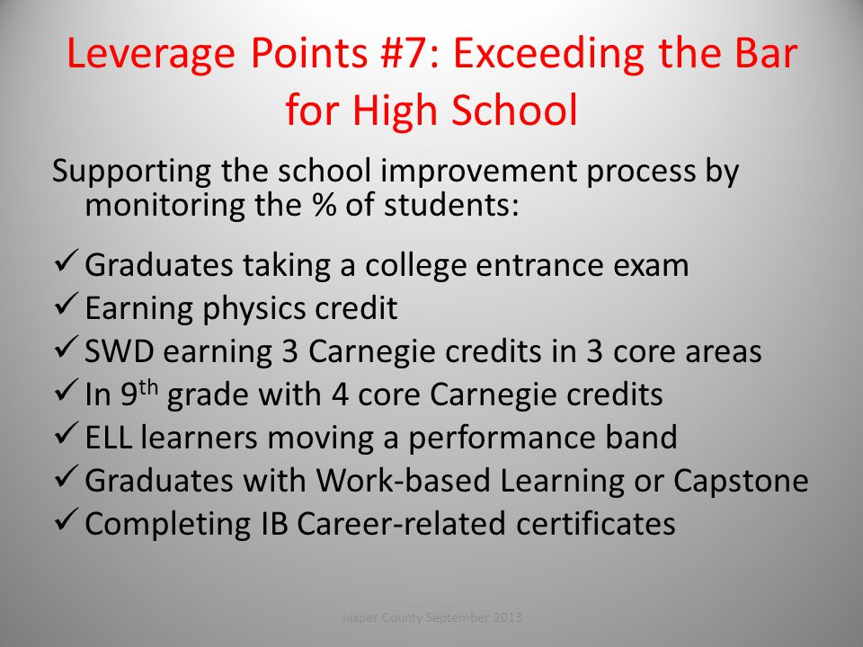Leverage Points #7: Exceeding the Bar for High School