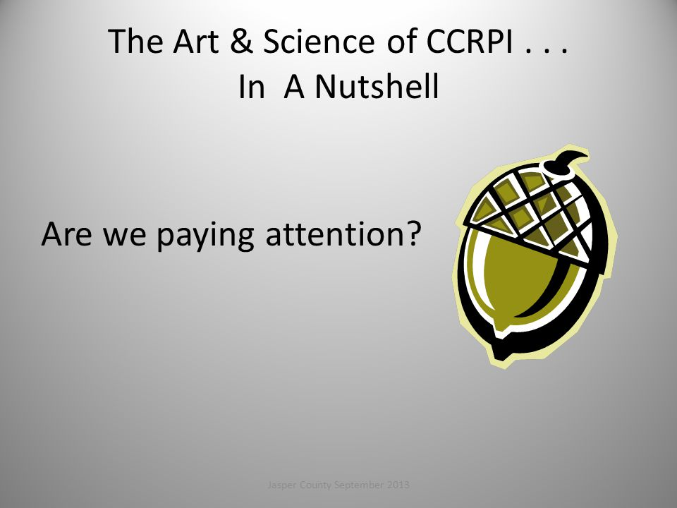 The Art & Science of CCRPI . . . In A Nutshell
