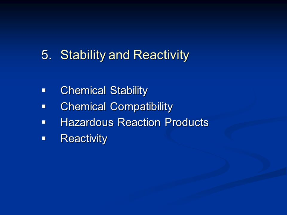 Stability and Reactivity