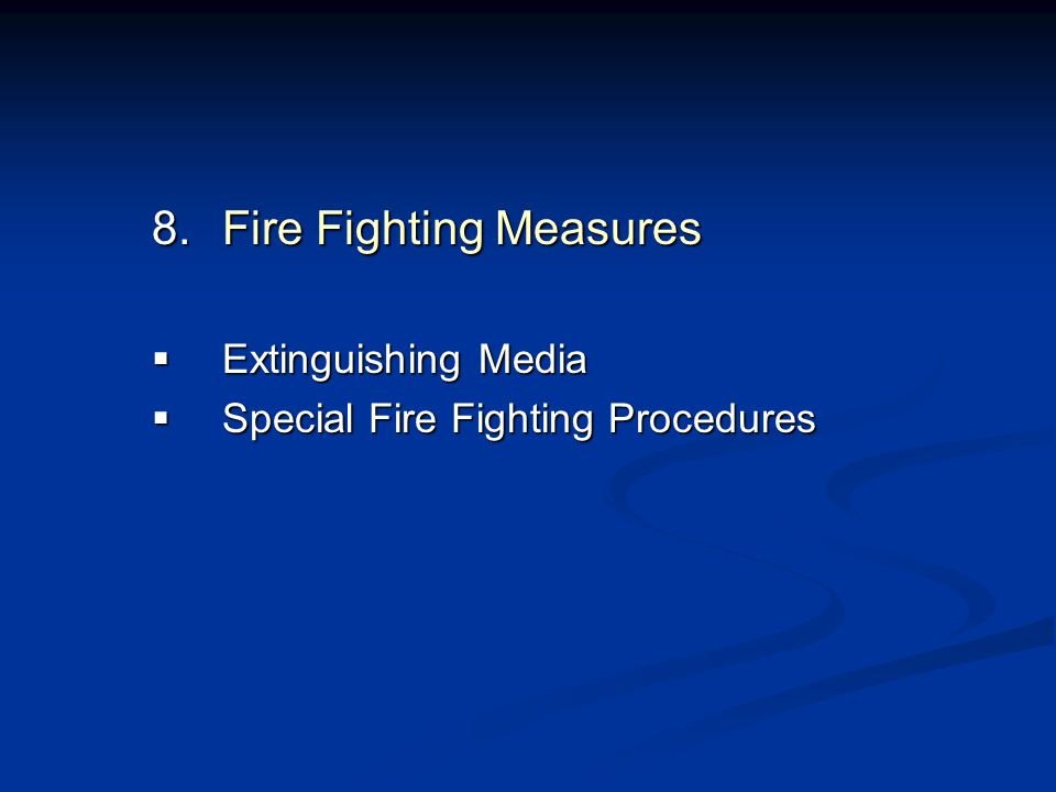 Fire Fighting Measures