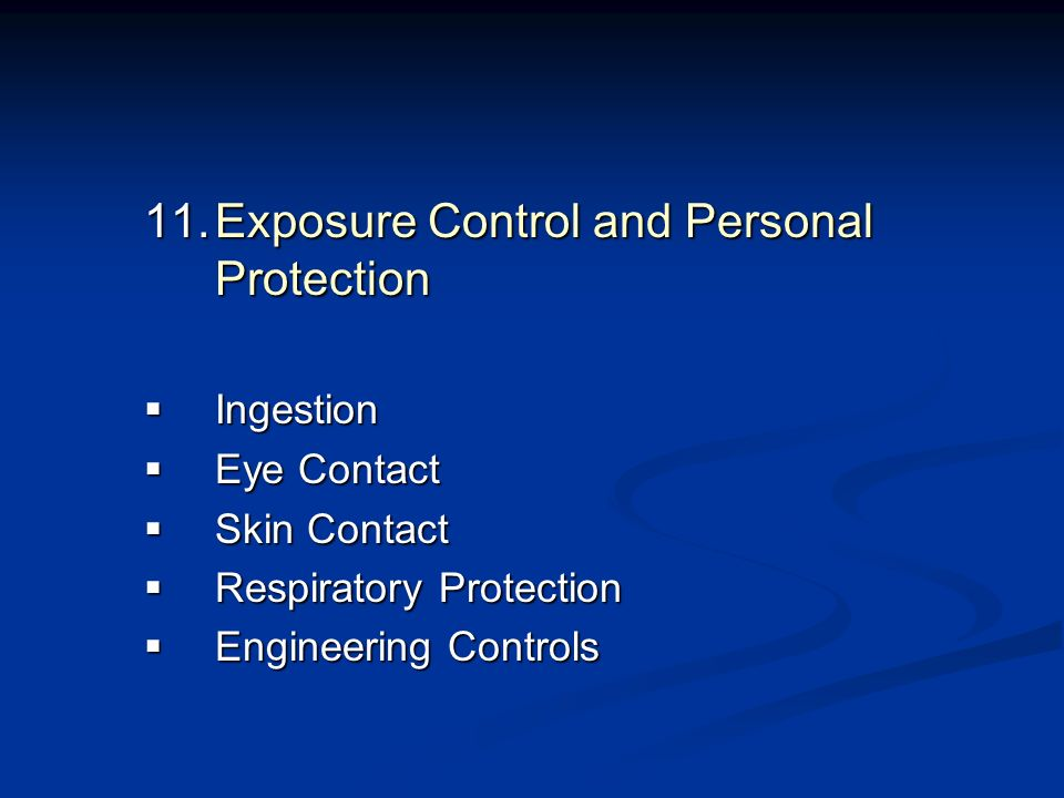Exposure Control and Personal Protection