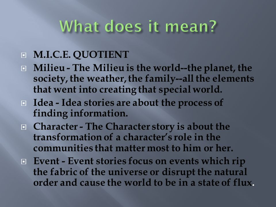 What does it mean M.I.C.E. QUOTIENT