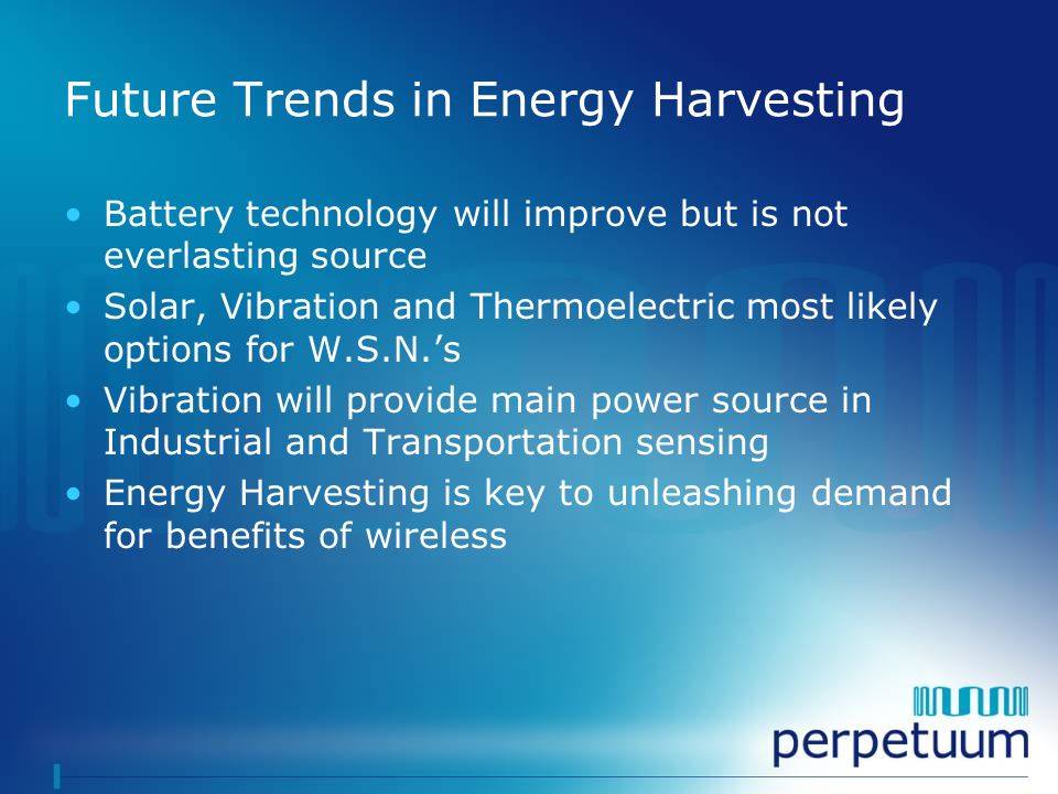 Future Trends in Energy Harvesting