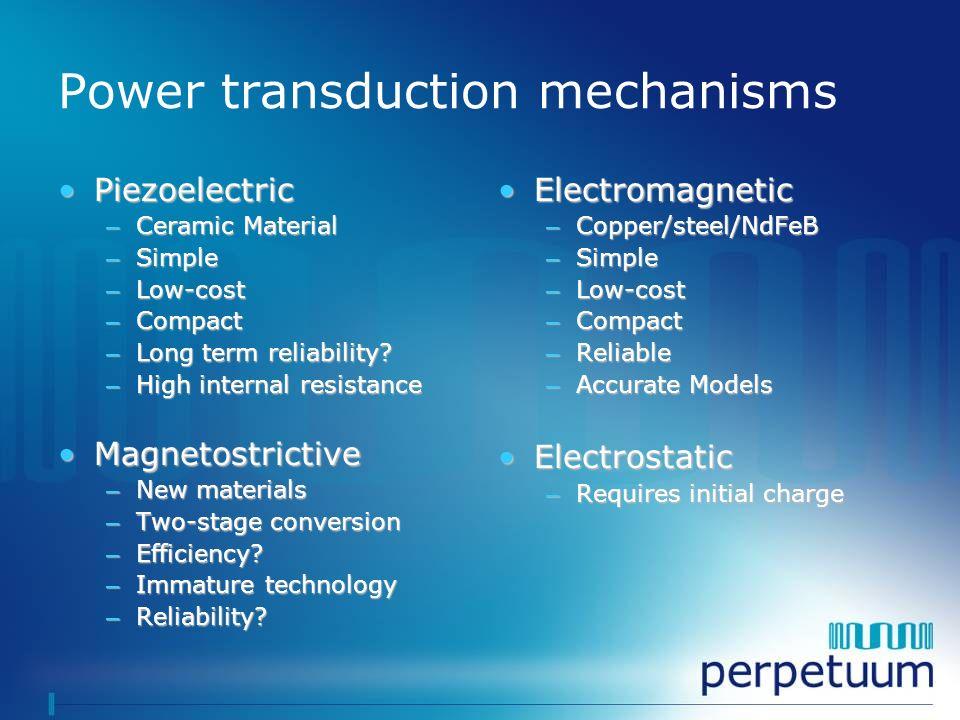 Power transduction mechanisms
