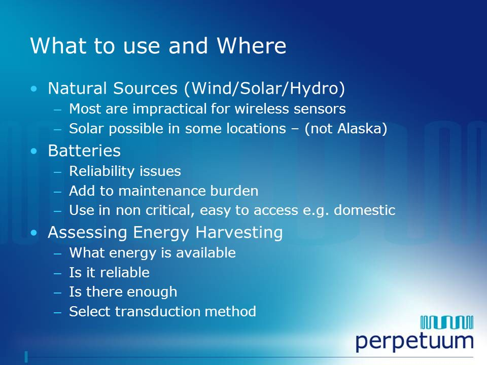 What to use and Where Natural Sources (Wind/Solar/Hydro) Batteries