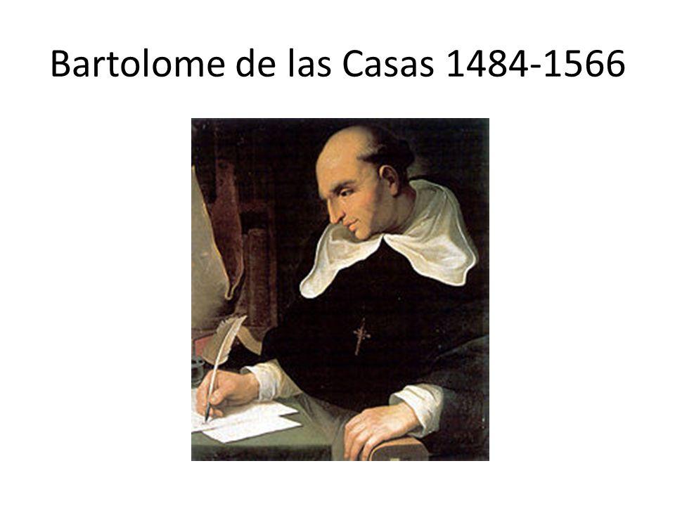 Bartolome de las Casas 1484-1566