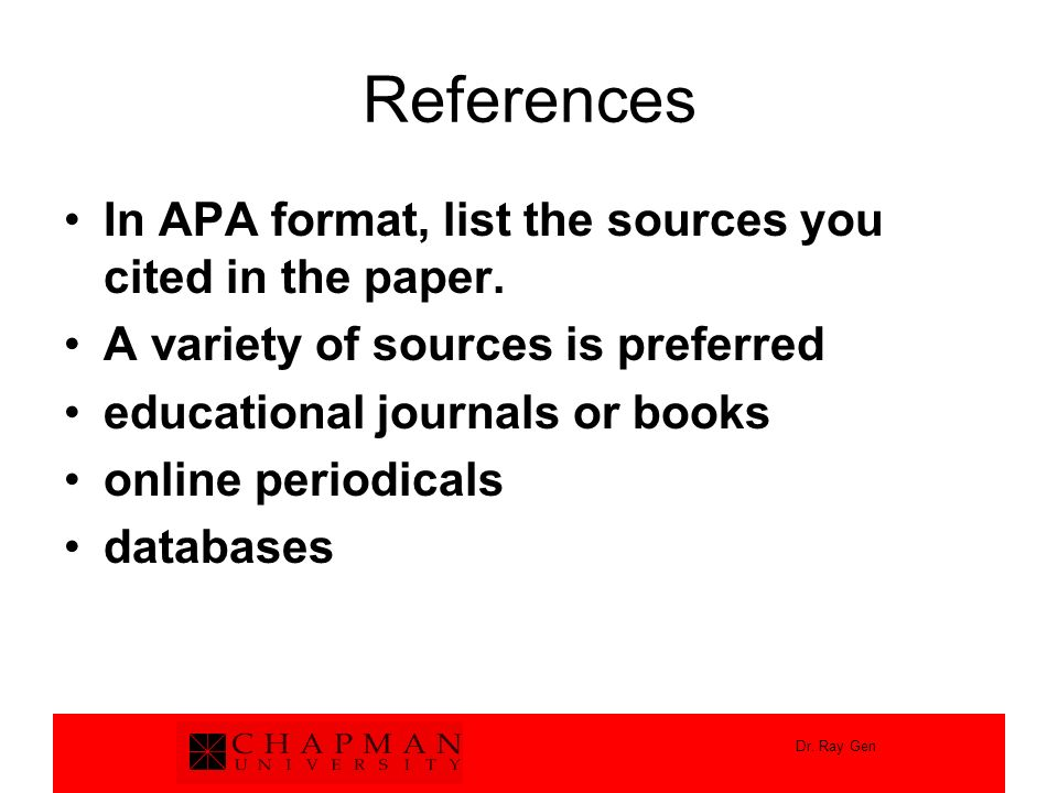 References In APA format, list the sources you cited in the paper.