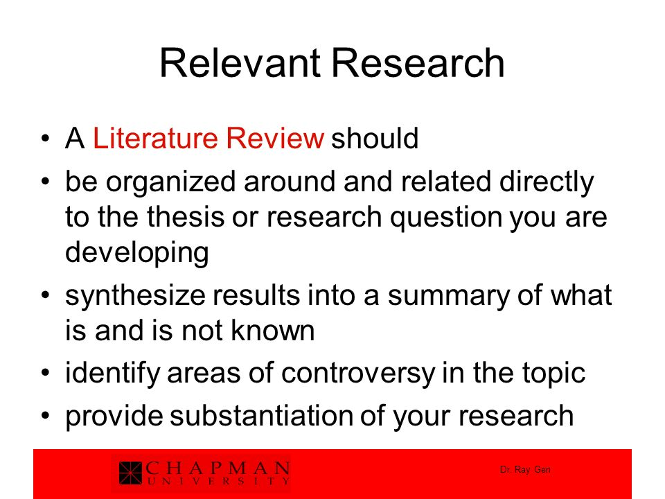 Relevant Research A Literature Review should