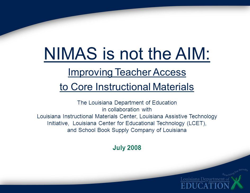 NIMAS is not the AIM: Improving Teacher Access