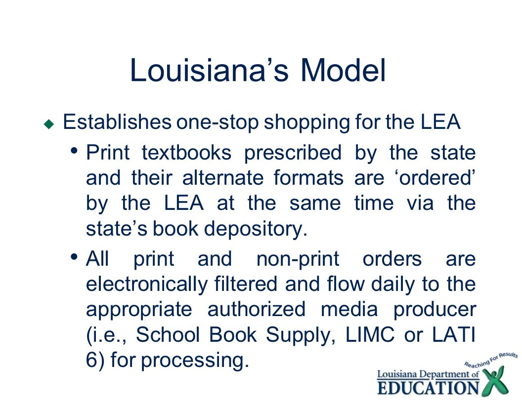 Louisiana's Model Establishes one-stop shopping for the LEA