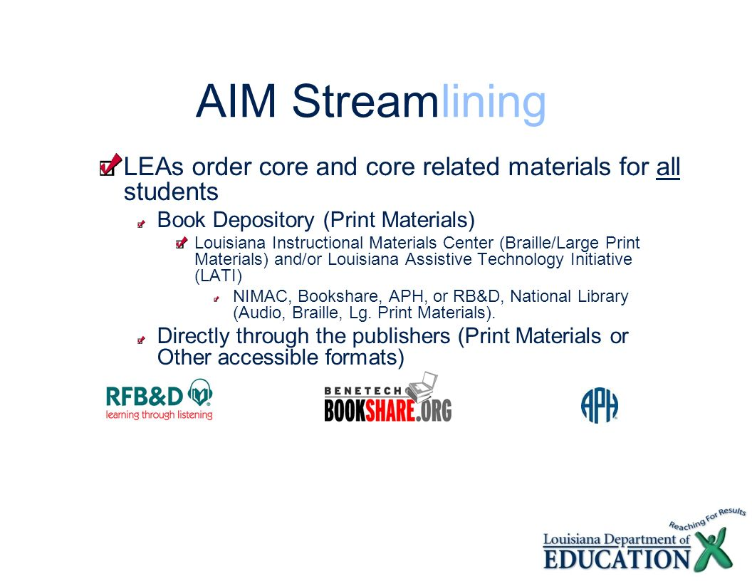 AIM StreamliningLEAs order core and core related materials for all students. Book Depository (Print Materials)