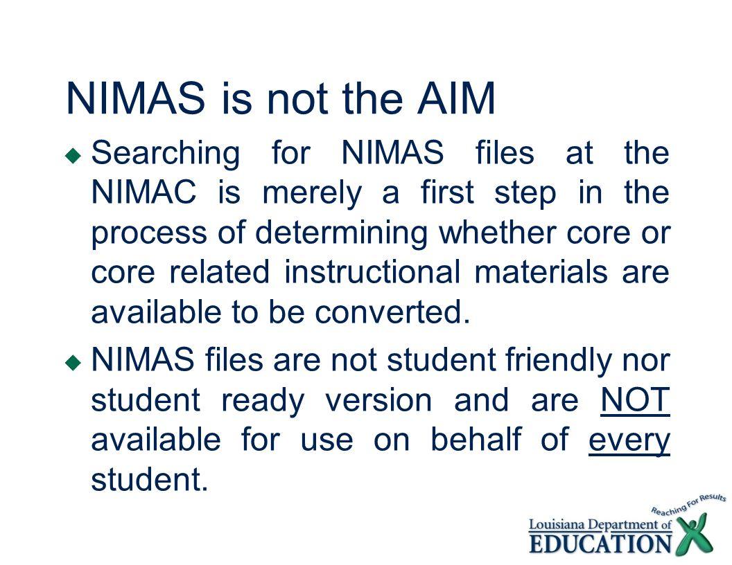 NIMAS is not the AIM