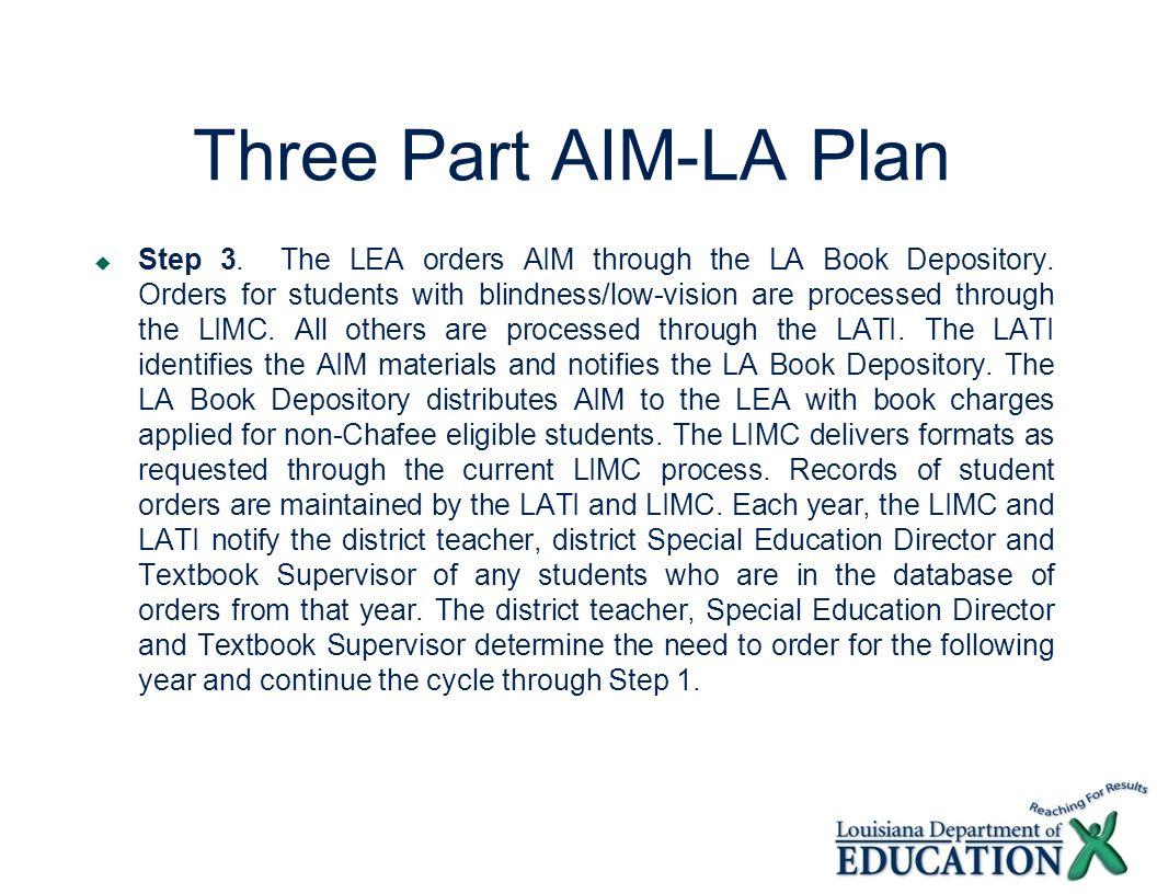 Three Part AIM-LA Plan