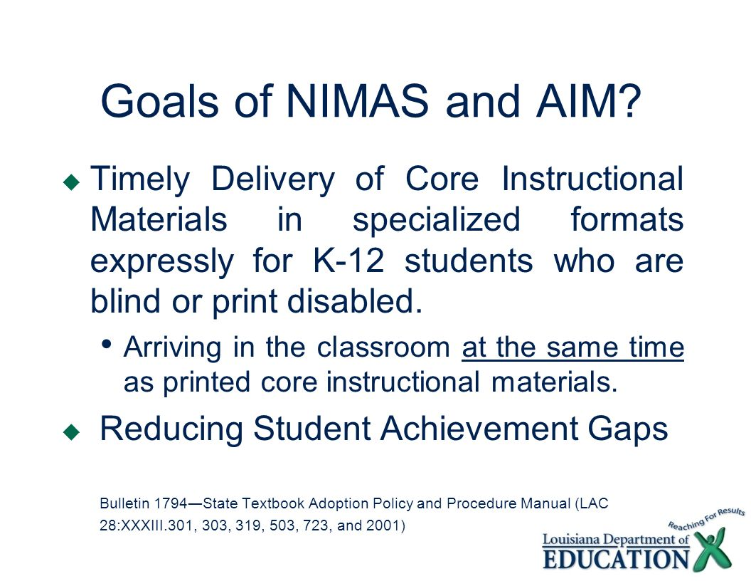 Goals of NIMAS and AIM