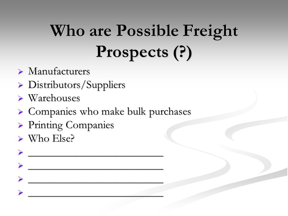 Who are Possible Freight Prospects ( )