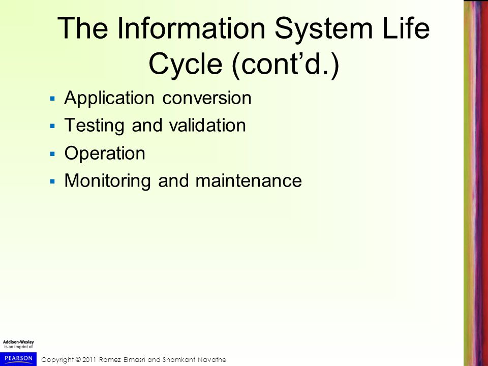 The Information System Life Cycle (cont'd.)