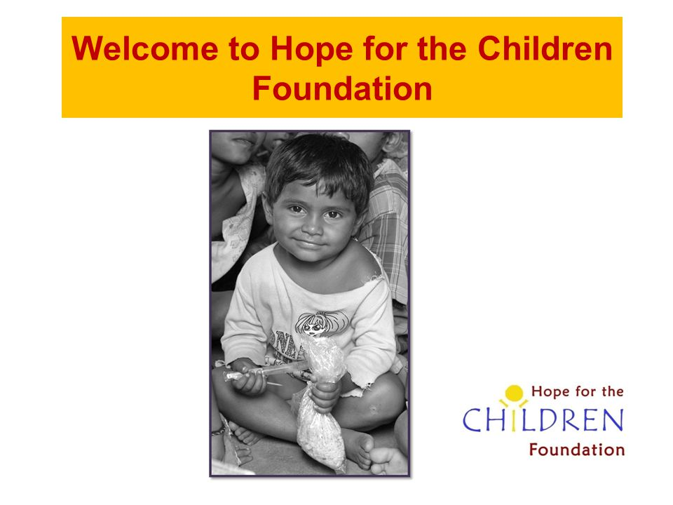 Welcome to Hope for the Children Foundation
