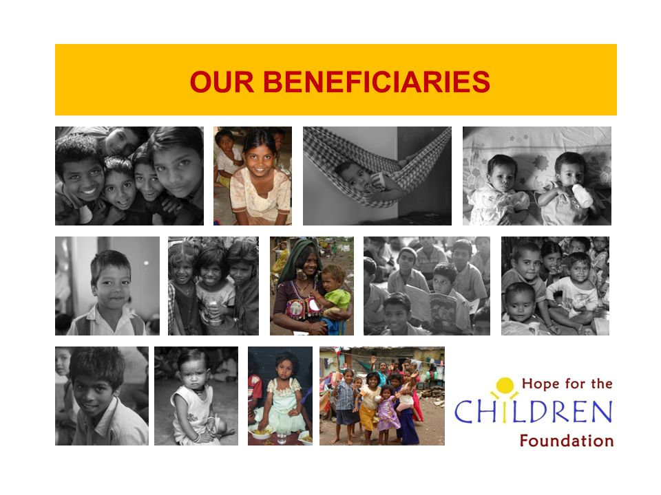 OUR BENEFICIARIES