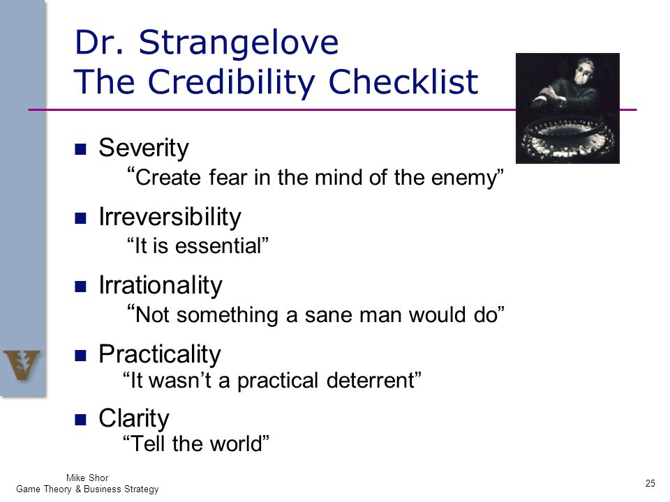 Dr. Strangelove The Credibility Checklist