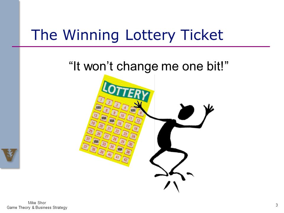 The Winning Lottery Ticket