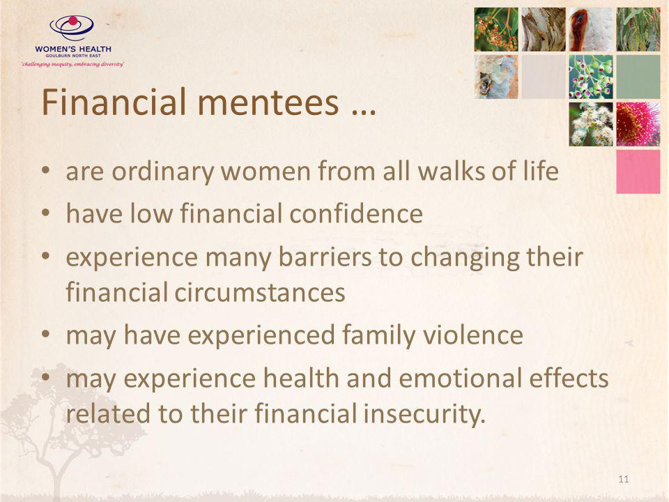 Financial mentees … are ordinary women from all walks of life
