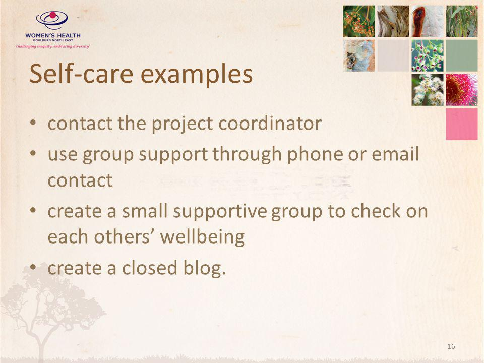 Self-care examples contact the project coordinator