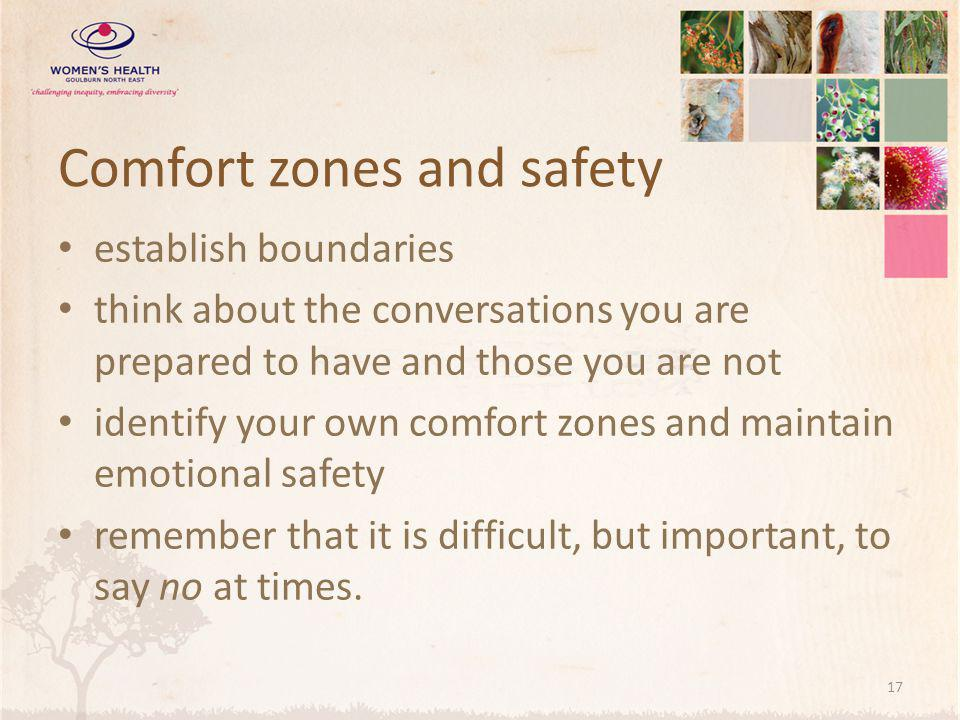 Comfort zones and safety