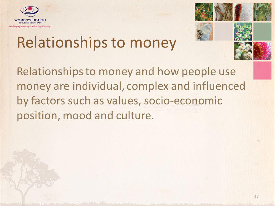 Relationships to money