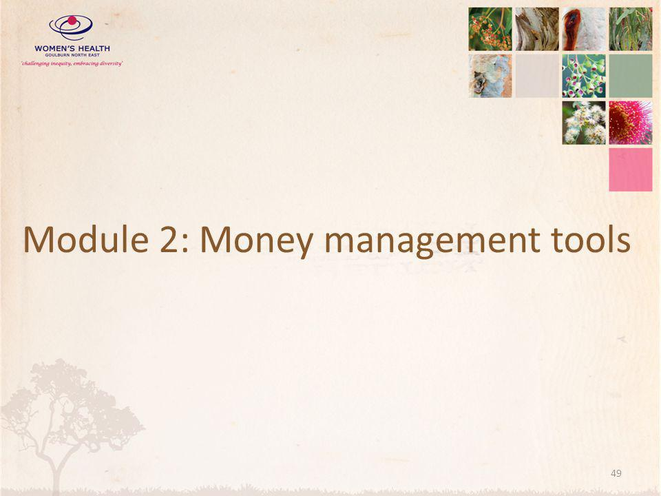 Module 2: Money management tools