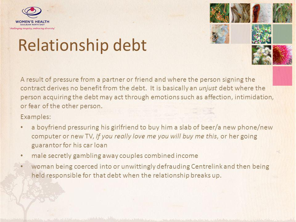 Relationship debt