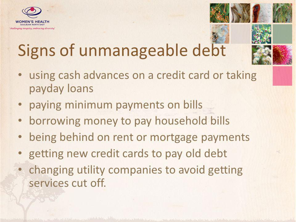 Signs of unmanageable debt