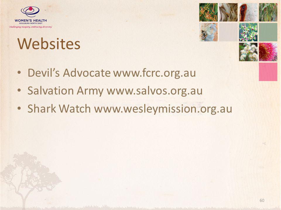 Websites Devil's Advocate www.fcrc.org.au