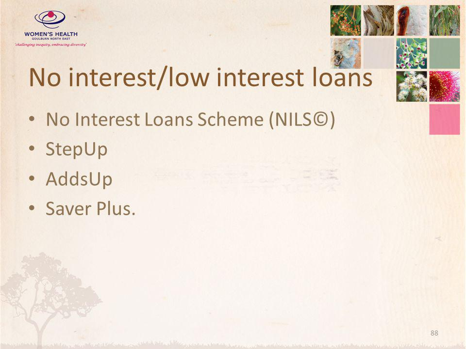 No interest/low interest loans