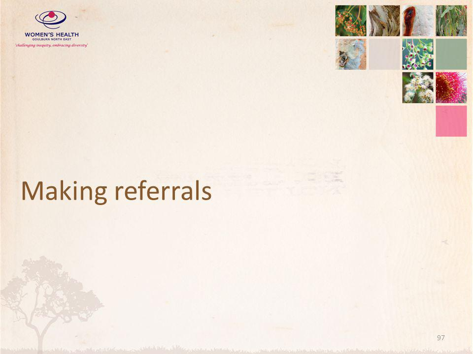 Making referrals