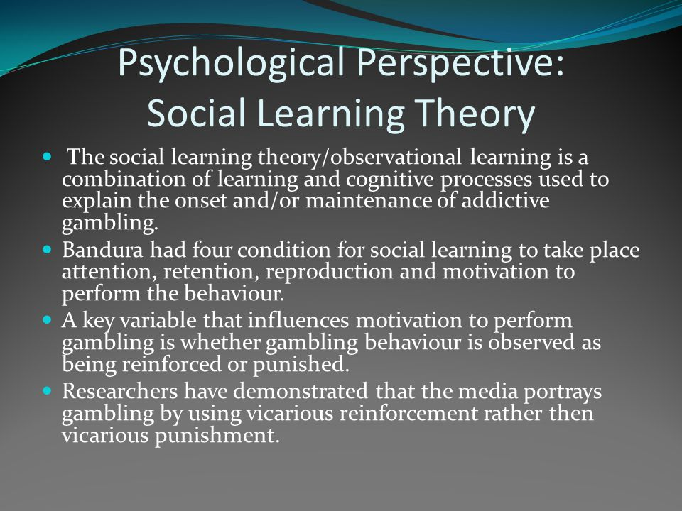 Psychological Perspective: Social Learning Theory