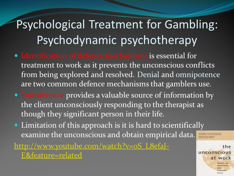 Psychological Treatment for Gambling: Psychodynamic psychotherapy