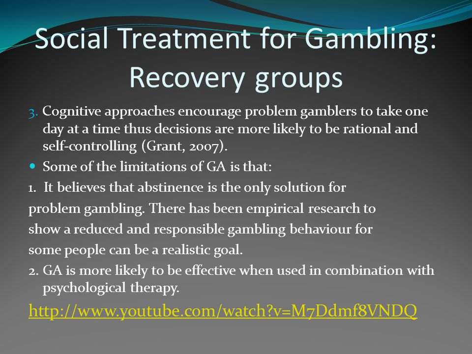 Social Treatment for Gambling: Recovery groups