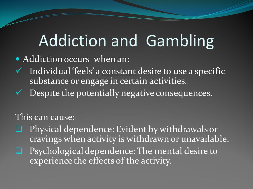 Addiction and Gambling