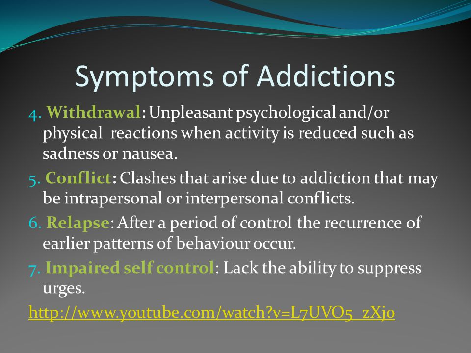 Symptoms of Addictions
