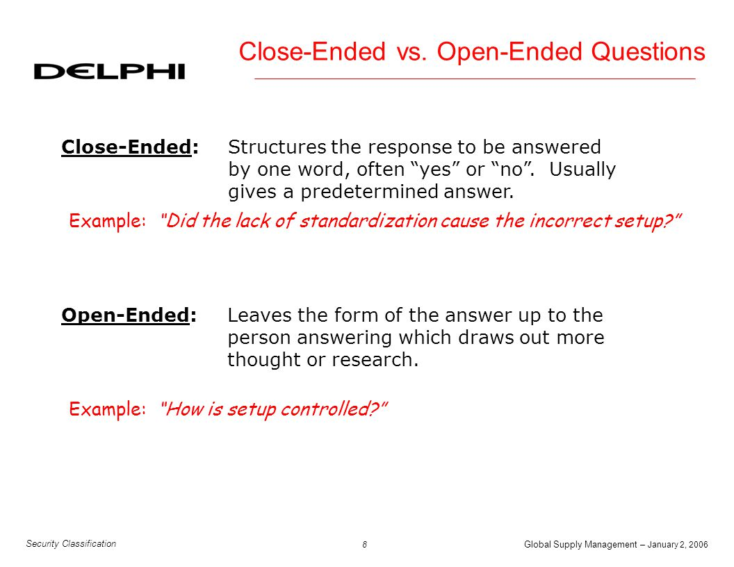 Close-Ended vs. Open-Ended Questions