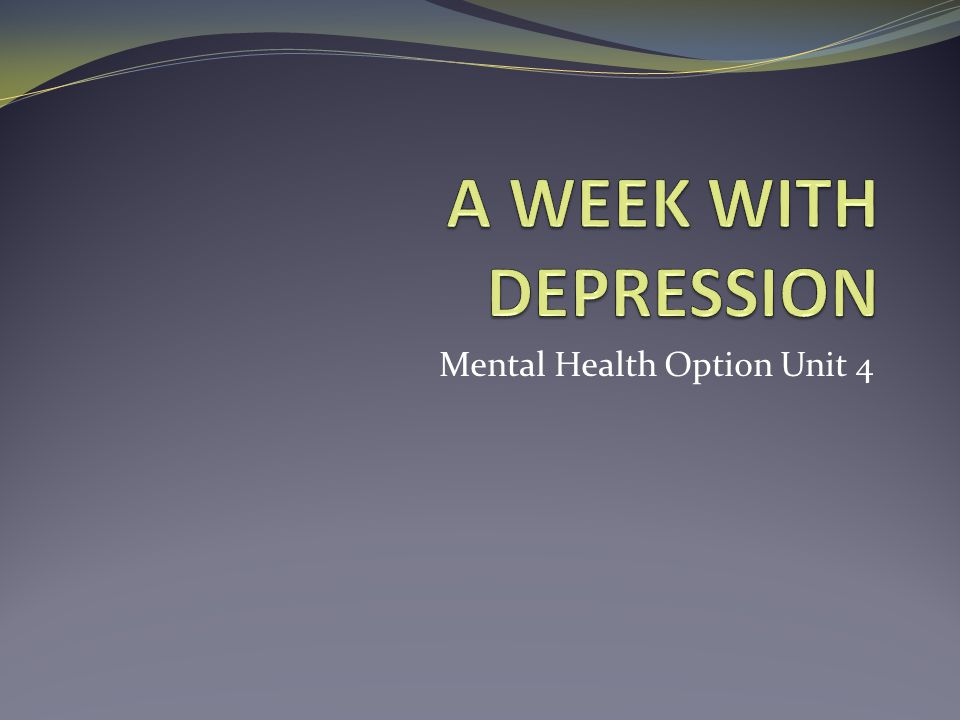 Mental Health Option Unit 4