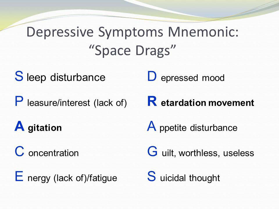 Depressive Symptoms Mnemonic: Space Drags