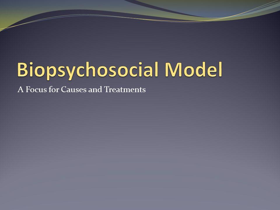 Biopsychosocial Model