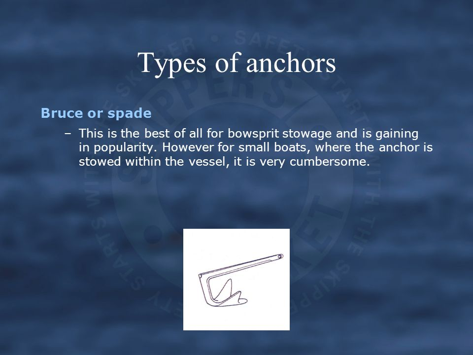 Types of anchors Bruce or spade