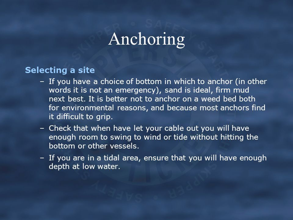Anchoring Selecting a site