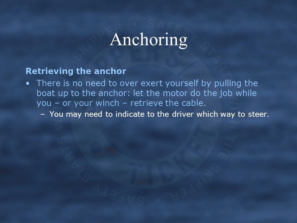 Anchoring Retrieving the anchor