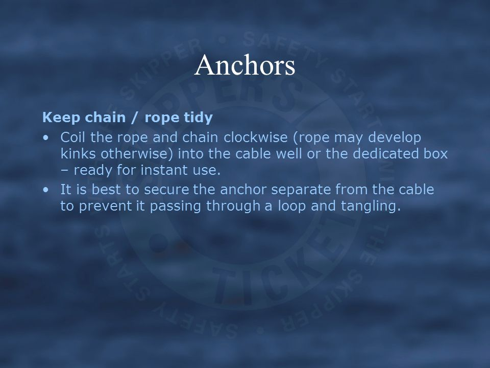 Anchors Keep chain / rope tidy