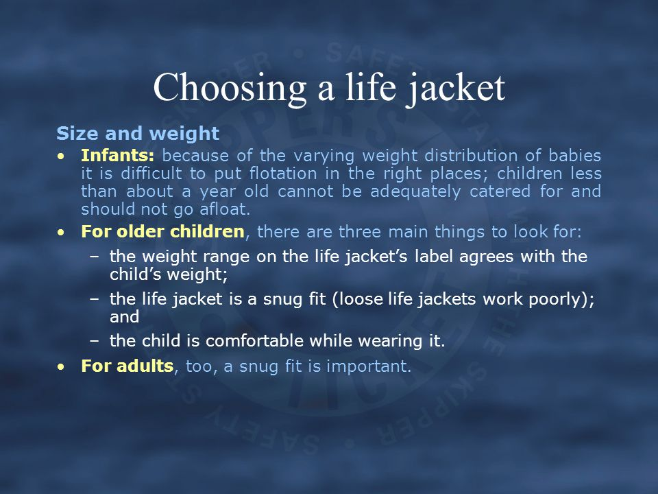 Choosing a life jacket Size and weight